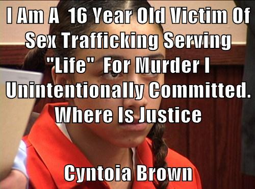 Cyntoia Brown 16 year Old Victim Of Sex Trafficking